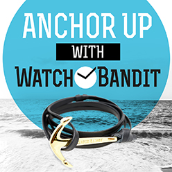 Anchor Up with WatchBandit